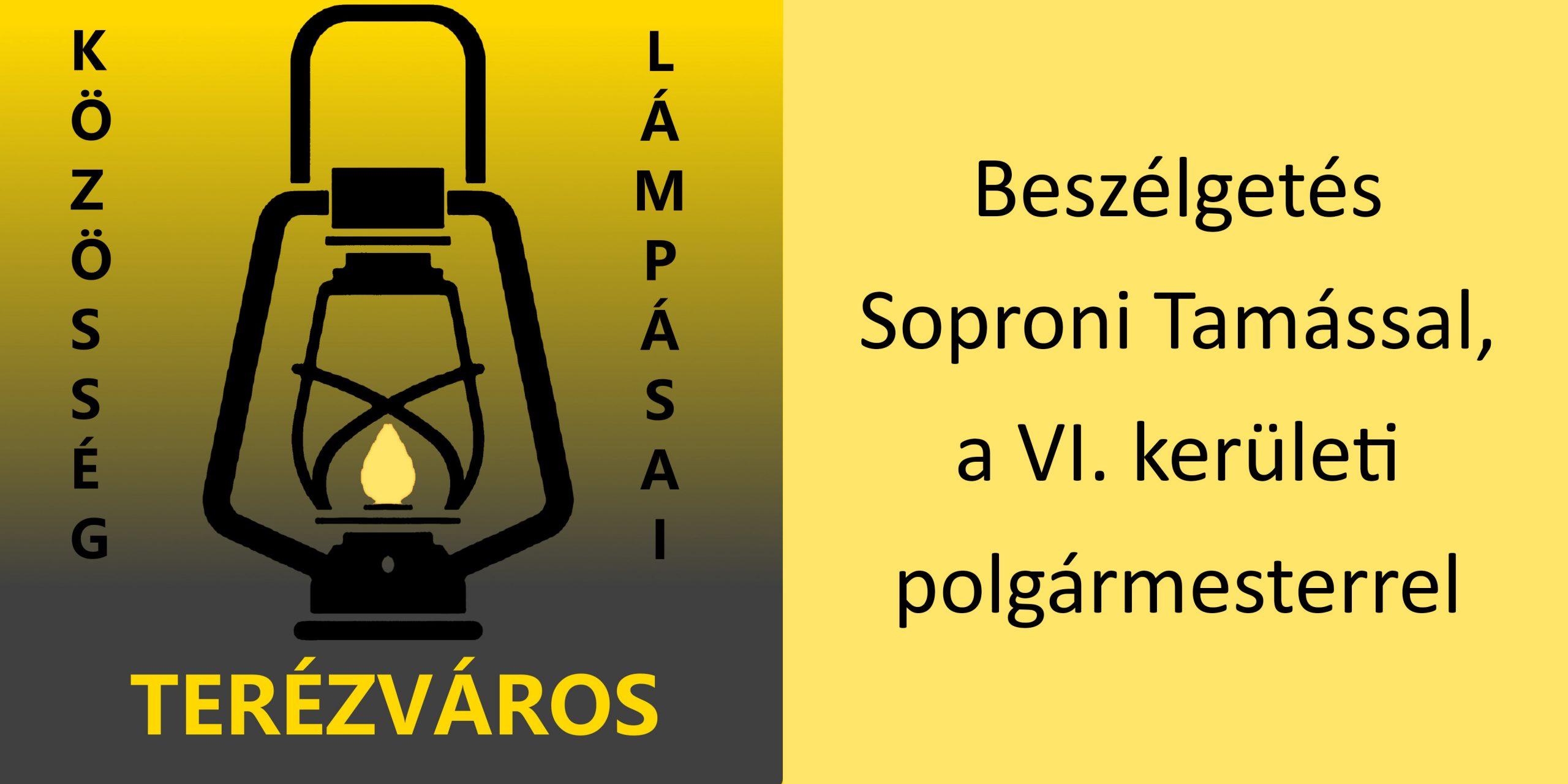 """A képen a terézvárosi Lámpás Klub logója mellett a következő szöveg olvasható: """"Beszélgetés Soproni Tamással, a VI. kerületi polgármesterrel""""."""